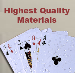 Highest Quality Materials